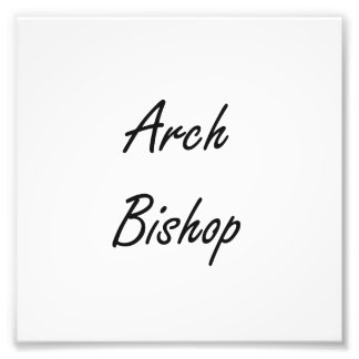 Arch Bishop Artistic Job Design Photo Print