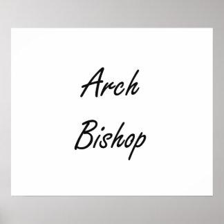 Arch Bishop Artistic Job Design Poster