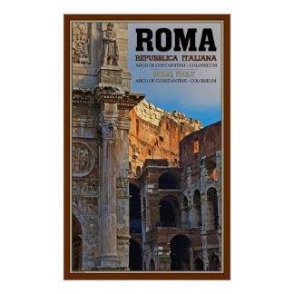 Arch of Constantine and the Colosseum Poster