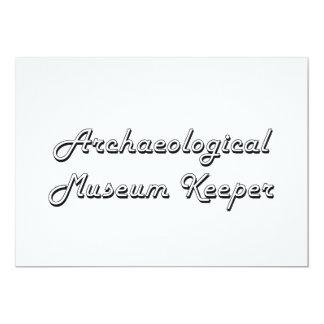 "Archaeological Museum Keeper Classic Job Design 5"" X 7"" Invitation Card"