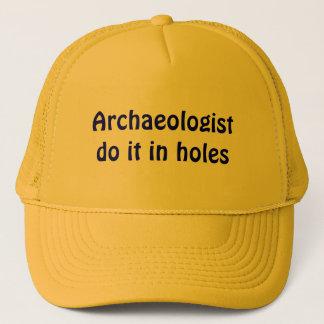 Archaeologist do it in holes trucker hat