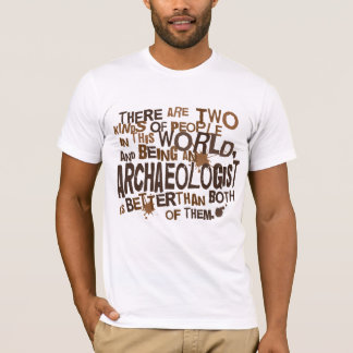 Archaeologist Gift T-Shirt