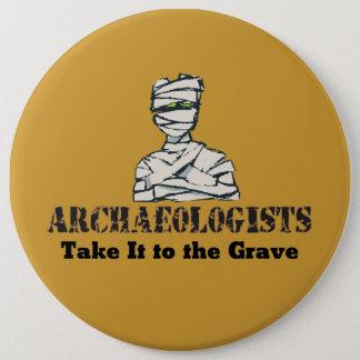 Archaeologist Grave Button