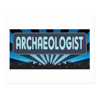 Archaeologist Marquee Postcard