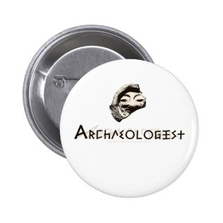 Archaeologist Pinback Buttons