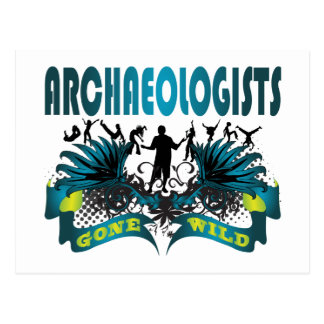 Archaeologists Gone Wild Postcard