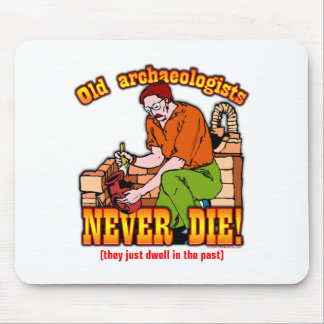 Archaeologists Mouse Pad