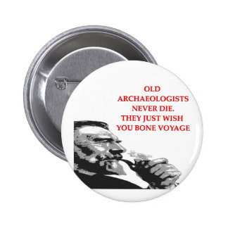 archaeology pinback button