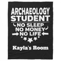 Archaeology College Major No Sleep No Money Fleece Blanket