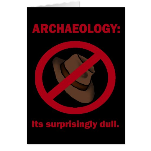Archaeology, greeting card
