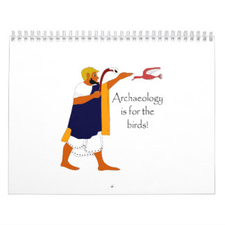 Archaeology is for the birds! calendar