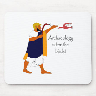 Archaeology is for the birds! mouse pad