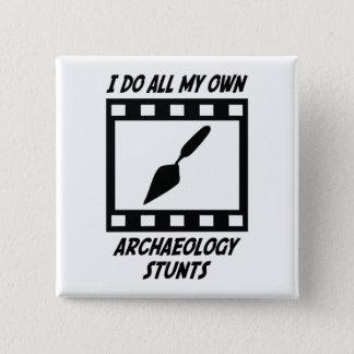 Archaeology Stunts Pinback Button