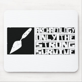 Archaeology Survive Mouse Pad