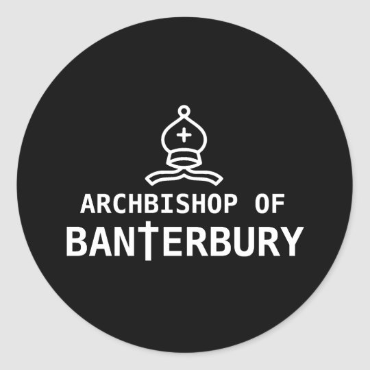 Archbishop of Banterbury Classic Round Sticker