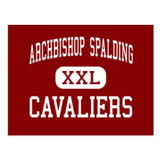 Archbishop Spalding - Cavaliers - High - Severn Postcard
