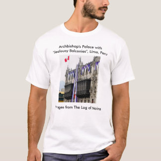 """Archbishop's Palace with """"Jealousy Balconies"""" Lima T-Shirt"""