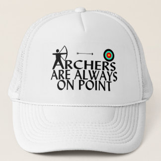 Archers Are Always On Point Trucker Hat