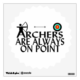 Archers Are Always On Point Wall Sticker