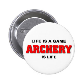 Archery is life pinback button