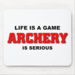 Archery is serious mouse pad