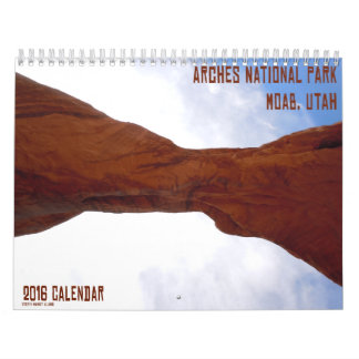 Arches National Park Moab, Utah Calendar