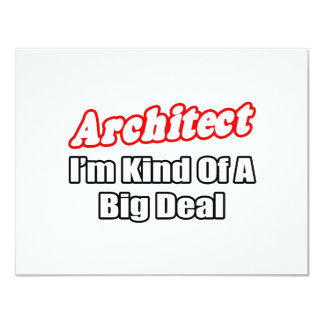 Architect...Big Deal Custom Announcements