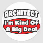 Architect...Big Deal Stickers