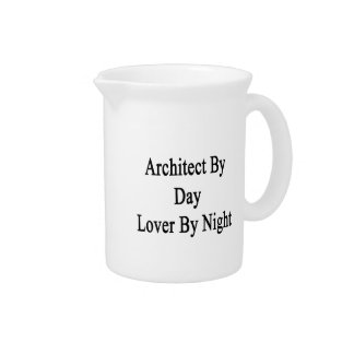 Architect By Day Lover By Night Pitcher