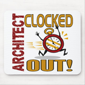 Architect Clocked Out Mouse Pad