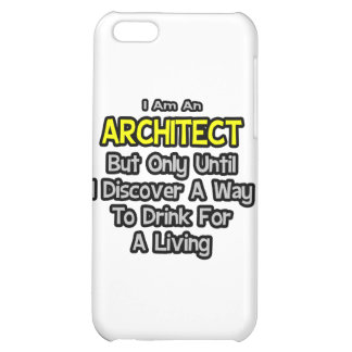 Architect .. Drink for a Living Cover For iPhone 5C