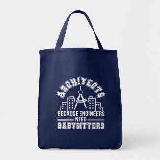 Architect Engineers Need Babysitters Tote Bag