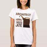 Architect Gift (Funny) T-Shirt