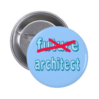 Architect Graduate Products Pinback Button