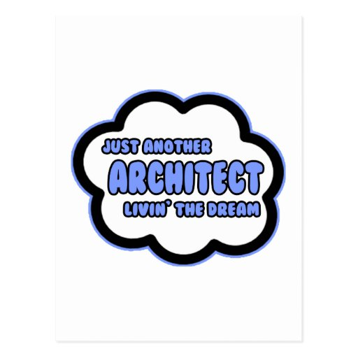 Architect .. Livin' The Dream Postcards