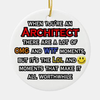 Architect ... OMG WTF LOL Ceramic Ornament
