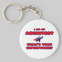 Architect .. What's Your Superpower? Basic Round Button Keychain