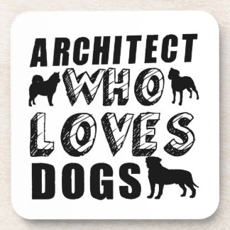 architect Who Loves Dogs Coaster
