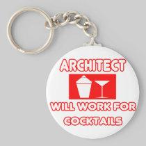 Architect...Will Work For Cocktails Basic Round Button Keychain