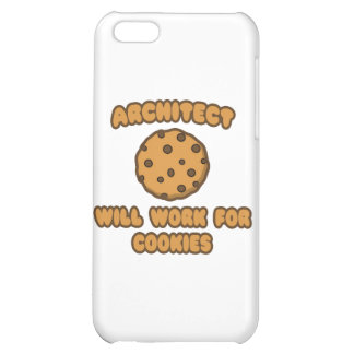 Architect .. Will Work for Cookies iPhone 5C Cover