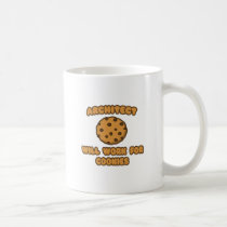 Architect .. Will Work for Cookies Mugs