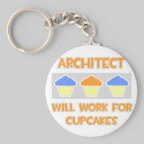 Architect ... Will Work For Cupcakes Basic Round Button Keychain
