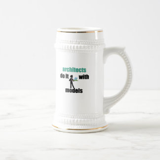 architects do it with models beer stein