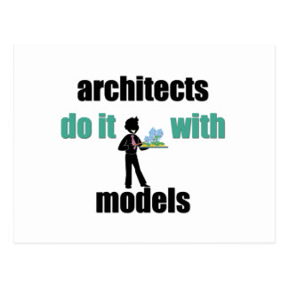 architects do it with models postcard