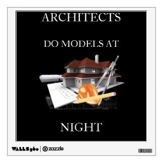 Architects do models at night wall decal