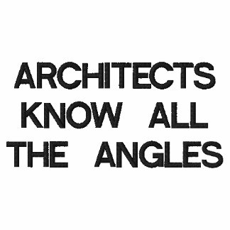 ARCHITECTS KNOW ALL THE ANGLES LONG SLEEVE SHIRT