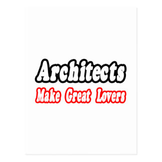Architects Make Great Lovers Postcard