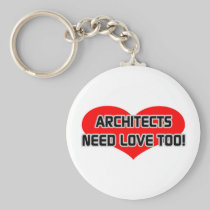 Architects Need Love Too Basic Round Button Keychain