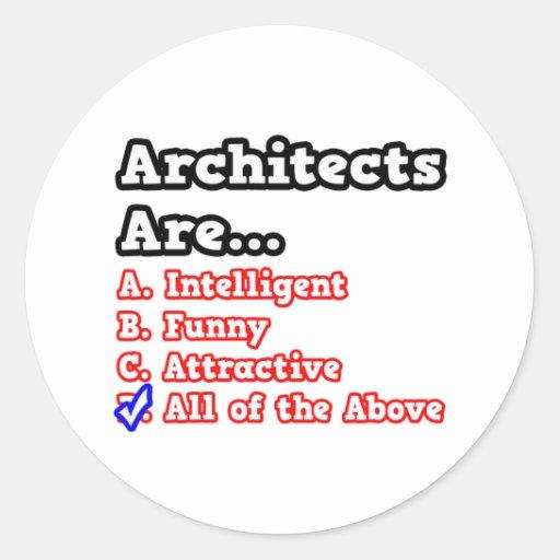 Architects Quiz...Joke Classic Round Sticker
