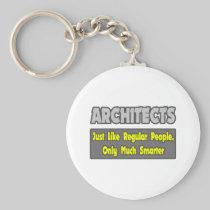 Architects...Smarter Basic Round Button Keychain